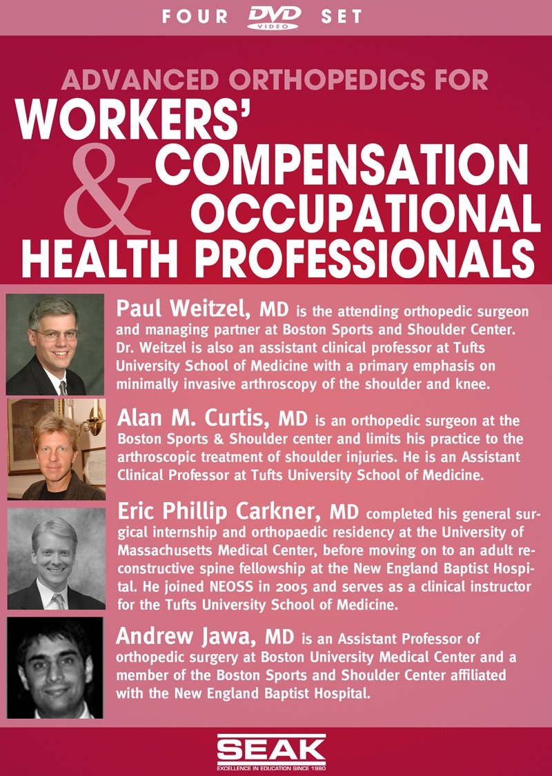 Advanced Orthopedics for Workers' Comp and Occ Health Professionals